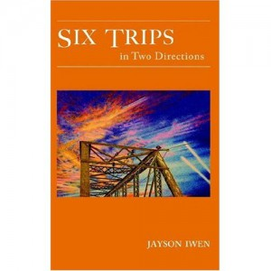 Six Trips in Two Directions